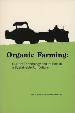 Organic Farming: The Ecological Systems