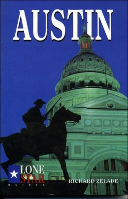 Texas, Lone Star Guide: Austin (1999)