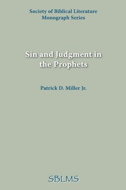 Sin And Judgment In The Prophets