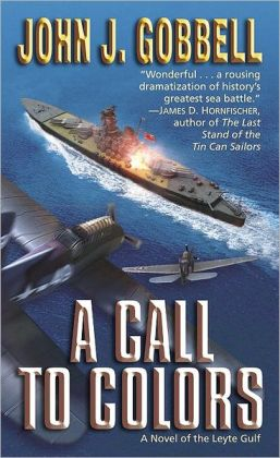 Call to Colors: A Novel of the Leyte Gulf