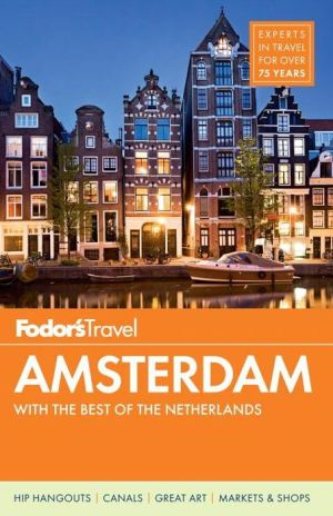 Fodor's Amsterdam: with the Best of the Netherlands