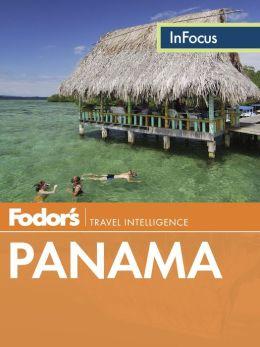 Fodor's In Focus Panama