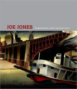 Joe Jones: Radical Painter of the American Scene