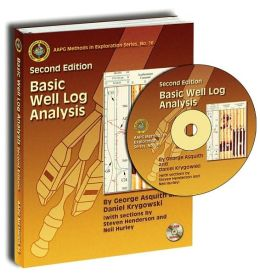 Basic Well Log Analysis, Second Edition