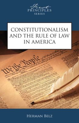 Constitutionalism and the Rule of Law in America