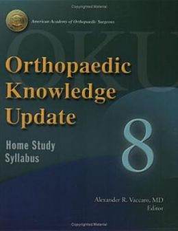 Orthopaedic Knowledge Update 8: Home Study Syllabus