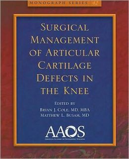 Surgical Management of Articular Cartilage Defects in the Knee