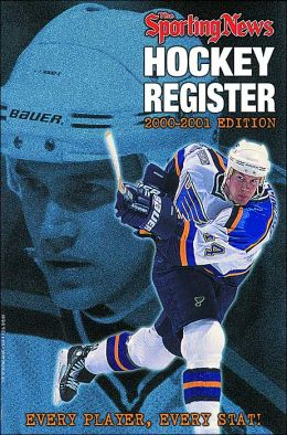 Hockey Register, 2000-2001: Every Player, Every Stat!
