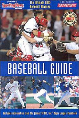 Baseball Guide: The Ultimate 2003 Season Reference