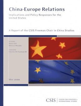 China-Europe Relations: Implication and Policy Responses for the United States