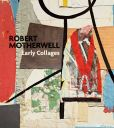 Book Cover Image. Title: Robert Motherwell:  Early Collages, Author: Robert Motherwell