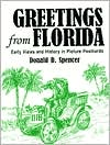 Greetings from Florida: Early Views and History in Picture Postcards
