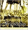 Joyous Gift Of Friendship, The