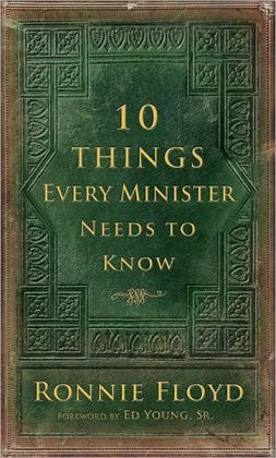 10 Things Every Minster Needs To Know