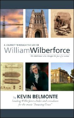 A Journey Through the Life of William Wilberforce: The Abolitionist Who Changed the Face of a Nation