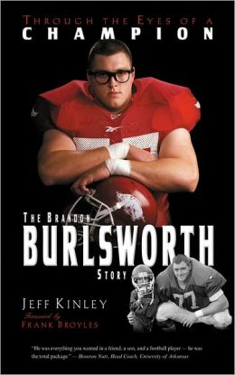 Through the Eyes of a Champion: The Brandon Burlsworth Story
