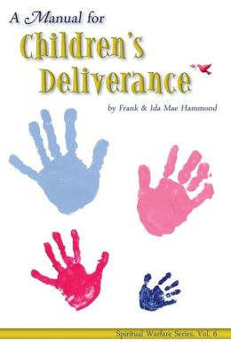 Manual for Children's Deliverance
