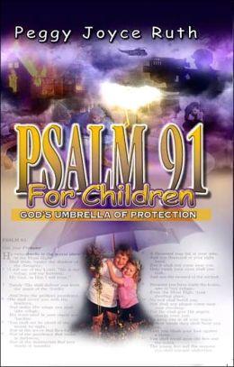 Psalm 91 - for Children