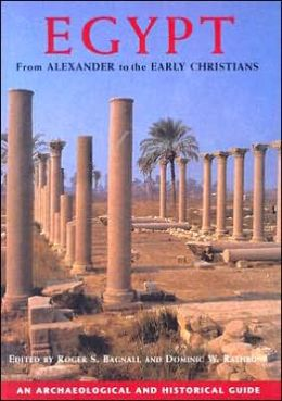 Egypt from Alexander to the Early Christians: An Archaeological and Historical Guide