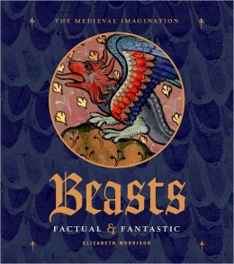 Beasts: Factual and Fantastic
