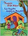 Angels Ride Bikes/Los Angeles andan en bicicleta