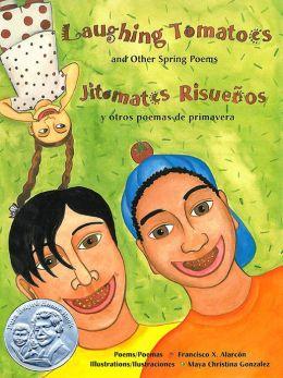 Jitomates Risuenos: Y Otros Poemas de Primavera
