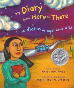 My Diary From Here to There/Mi diario de aqui hasta alla
