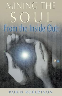 From the Inside out: Mining the Soul