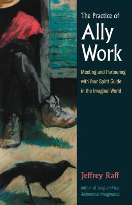 Practice of Ally Work: Meeting and Partnering with Your Spirit Guide in the Imaginal World