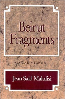 Beirut Fragments - A War Memoir
