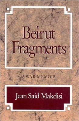 Beirut Fragments - A War Memoir