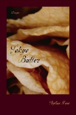 Tokyo Butter: Poems