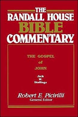 The Randall House Bible Commentary: The Gospel of John