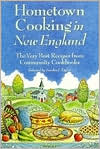 Hometown Cooking in New England: The Very Best Recipes from Community Cookbooks
