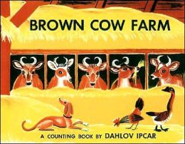 Brown Cow Farm: A Counting Book