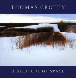 Thomas Crotty: A Solitude of Space