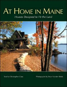 At Home in Maine: Houses Designed to Fit the Land