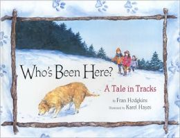 Who's Been Here?: A Tale in Tracks