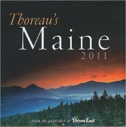 2011 Thoreau's Maine Wall Calendar