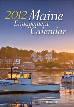 2012 Maine Engagement Calendar