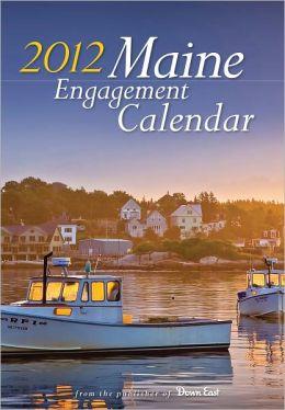 2012 Maine Engagement Calendar