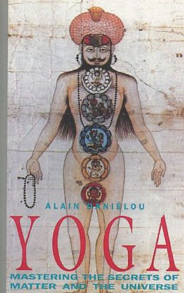 Yoga: Mastering the Secrets of Matter and the Universe