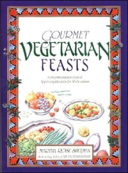 Gourmet Vegetarian Feasts: An International Selection of Appetizing Recipes for All Occasions