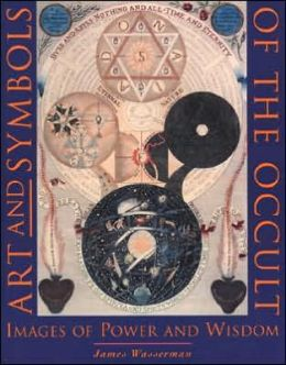 Art & Symbols of the Occult: Images of Power & Wisdom