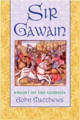 Sir Gawain: Knight of the Goddess