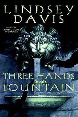 Three Hands in the Fountain (Marcus Didius Falco Series #9)