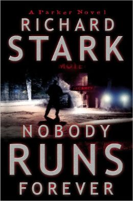 Nobody Runs Forever (Parker Series #22)