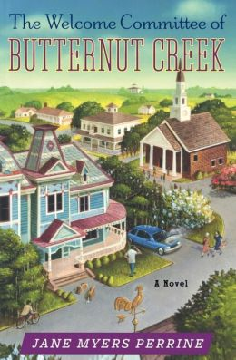 The Welcome Committee of Butternut Creek: A Novel