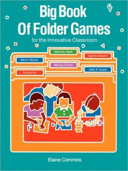 Big Book of Folder Games: For the Innovative Classroom