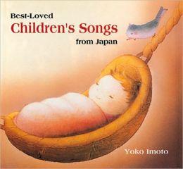Best-Loved Children's Songs from Japan